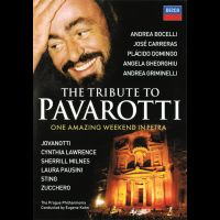 LUCIANO PAVAROTTI<br>The Tribute To Pavarotti<br>One Amazing Weekend In Petra
