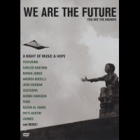 We Are The Future<br>You Are The Answer